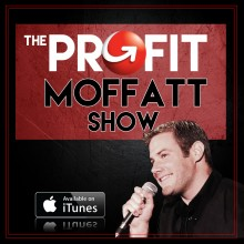 The Profit Moffatt Show
